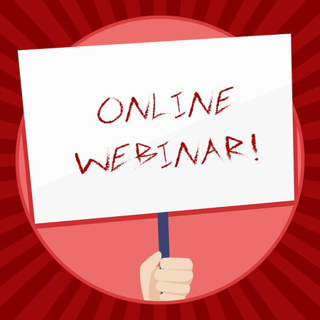 Handwriting text Online Webinar. Conceptual photo online meeting or presentation held via the Internet Hand Holding Blank White Placard Supported by Handle for Social Awareness