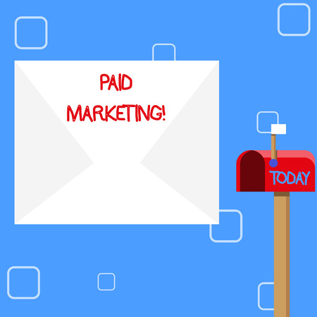 Handwriting text Paid Marketing. Conceptual photo marketers pay the owner of ad space in use of that space Blank Big White Envelope and Open Red Mailbox with Small Flag Up Signalling