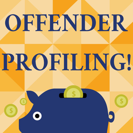 Conceptual hand writing showing Offender Profiling. Concept meaning Develop profiles for offenders who not yet apprehended Piggy Money Bank and Coins with Dollar Currency Sign on Slit