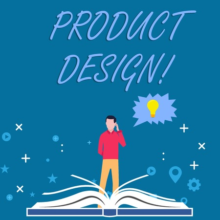Writing note showing Product Design. Business concept for process of creating or improving a product for clients needs Man Standing Behind Open Book Jagged Speech Bubble with Bulb