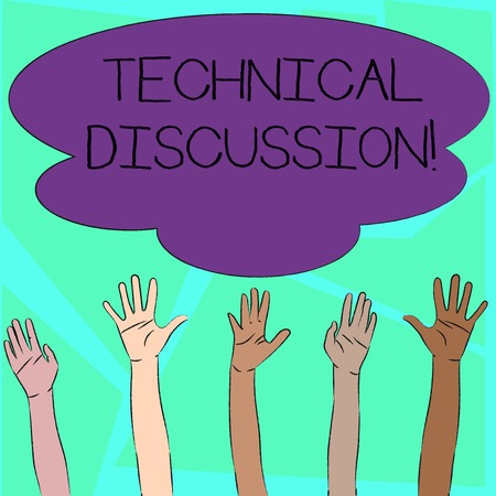 Word writing text Technical Discussion. Business photo showcasing conversation or debate about a specific technical issue Multiracial Diversity Hands Raising Upward Reaching for Colorful Big Cloud