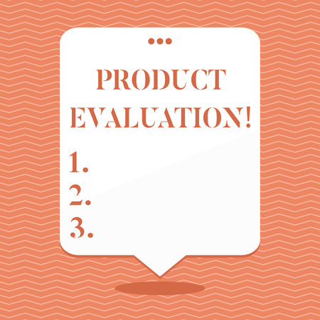 Conceptual hand writing showing Product Evaluation. Concept meaning viability of the product with respect to market deanalysisd Blank White Speech Balloon Floating with Punched Hole on Top