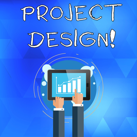 Handwriting text writing Project Design. Conceptual photo process of creating or improving a product for clients needs Businessman Hand Touching Pointing to Bar Line Chart on Smartphone Screen