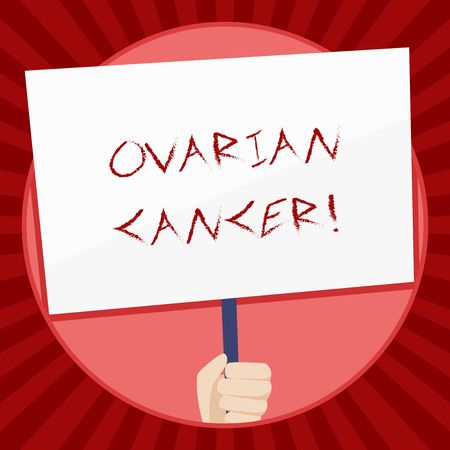 Handwriting text Ovarian Cancer. Conceptual photo any cancerous growth that forms in the tissues of the ovary Hand Holding Blank White Placard Supported by Handle for Social Awareness