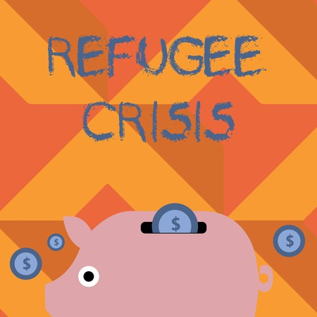 Handwriting text writing Refugee Crisis. Conceptual photo refer to movements of large groups of displaced showing Colorful Piggy Money Bank and Coins with Dollar Currency Sign in the Slit Banque d'images