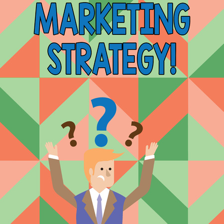 Text sign showing Marketing Strategy. Business photo showcasing plan of action designed to promote and sell a product Confused Businessman Raising Both Arms with Question Marks Above his Head 版權商用圖片