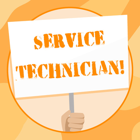 Handwriting text writing Service Technician. Conceptual photo Managing all on site installation and repair task Hand Holding Blank White Placard Supported by Handle for Social Awareness