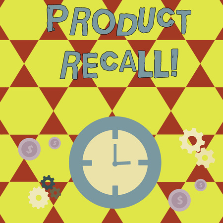 Conceptual hand writing showing Product Recall. Concept meaning process of retrieving potentially unsafe goods from consumers Time Management Icons of Clock, Cog Wheel Gears and Dollar