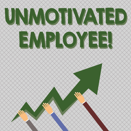 Conceptual hand writing showing Unmotivated Employee. Concept meaning very low self esteem and no interest to work hard Hands Holding Zigzag Lightning Arrow Pointing and Going Up