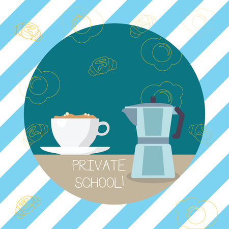 Writing note showing Private School. Business concept for an independent school supported wholly by the payment of fees Cup of Beverage and Kettle with Drawing of Croissant and Egg Stock Photo