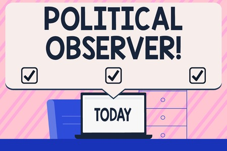 Conceptual hand writing showing Political Observer. Concept meaning communications demonstrating who surveys the political arena Blank Huge Speech Bubble Pointing to the White Laptop Screen