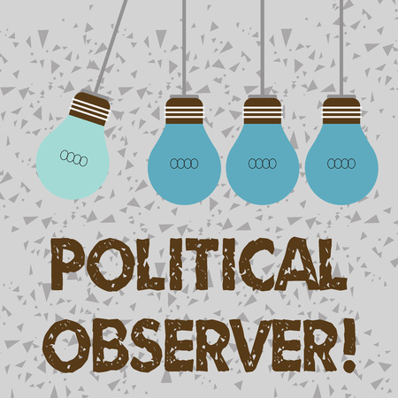Word writing text Political Observer. Business photo showcasing communications demonstrating who surveys the political arena Color Incandescent Pendant Bulb Hanging with One Different Shade Lightbulb