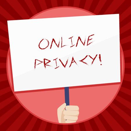 Escritura de texto Privacidad en línea. La fotografía conceptual implica el control de la información que usted revela en línea Mano sujetando letrero blanco en blanco con el apoyo de la manija para la conciencia social