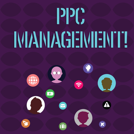 Handwriting text writing Ppc Management. Conceptual photo process of overseeing and analysisaging a company s is PPC ad spend Networking Technical Icons with Chat Heads Scattered on Screen for Link Up