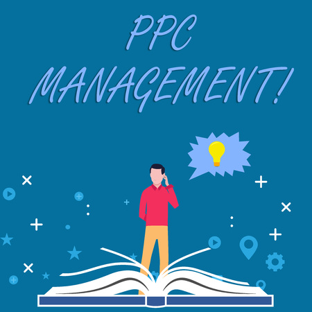 Writing note showing Ppc Management. Business concept for process of overseeing and analysisaging a company s is PPC ad spend Man Standing Behind Open Book Jagged Speech Bubble with Bulb