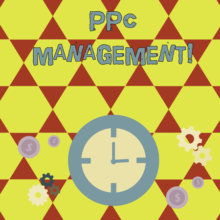 Conceptual hand writing showing Ppc Management. Concept meaning process of overseeing and analysisaging a company s is PPC ad spend Time Management Icons of Clock, Cog Wheel Gears and Dollar