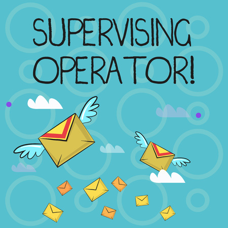 Conceptual hand writing showing Supervising Operator. Concept meaning monitoring and coordinating the plant operations Colorful Airmail Letter Envelopes and Two of Them with Wings Stock Photo