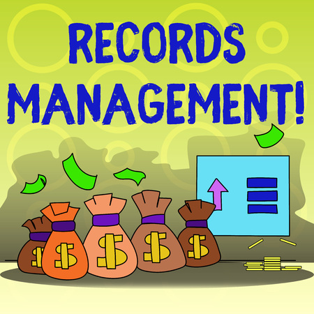 Writing note showing Records Management. Business concept for administration of records and documented information Bag with Dollar Currency Sign and Arrow with Blank Banknote