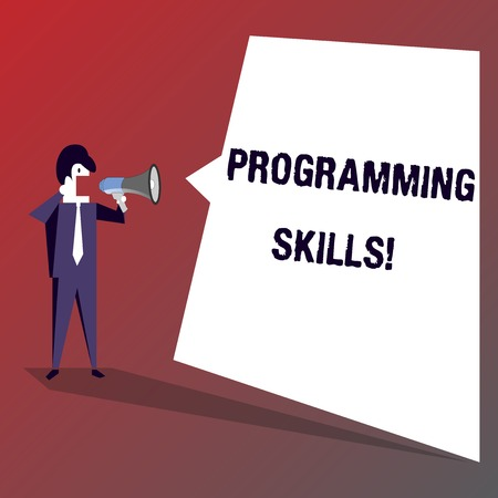 Conceptual hand writing showing Programming Skills. Concept meaning skills vital to write a program so computer can process Businessman Shouting on Megaphone and White Speech Bubble