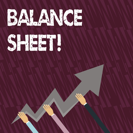 Text sign showing Balance Sheet. Business photo showcasing financial statement that report a company s is assets liabilities Three Hands Holding Colorful Zigzag Lightning Arrow Pointing and Going Up