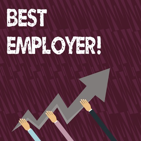Text sign showing Best Employer. Business photo showcasing creating a culture where employees feel valued and appreciated Three Hands Holding Colorful Zigzag Lightning Arrow Pointing and Going Up