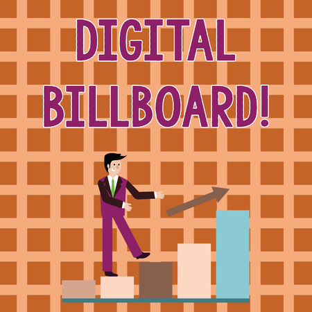 Word writing text Digital Billboard. Business photo showcasing billboard that displays digital images for advertising Smiling Businessman Climbing Colorful Bar Chart Following an Arrow Going Up