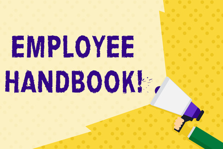Text sign showing Employee Handbook. Business photo text states the rules and regulations and policies of a company Hand Holding Megaphone with Blank Wide Beam for Extending the Volume Range
