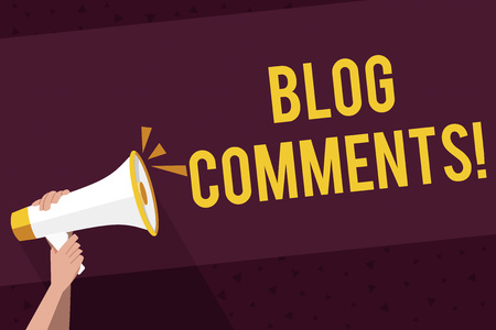 Writing note showing Blog Comments. Business concept for Space at the end of each post for a reader to leave a comment Human Hand Holding Megaphone with Sound Icon and Text Space