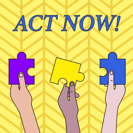 Conceptual hand writing showing Act Now. Concept meaning do not hesitate and start working or doing stuff right away