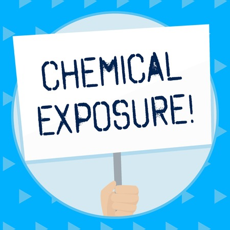 Word writing text Chemical Exposure. Business photo showcasing Touching, breathing, eating or drinking harmful chemicals Hand Holding Blank White Placard Supported by Handle for Social Awareness