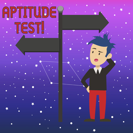 Conceptual hand writing showing Aptitude Test. Concept meaning designed to determine a demonstrating s is ability in a particular skill Man Confused with Road Sign Pointing to Opposite Direction Imagens