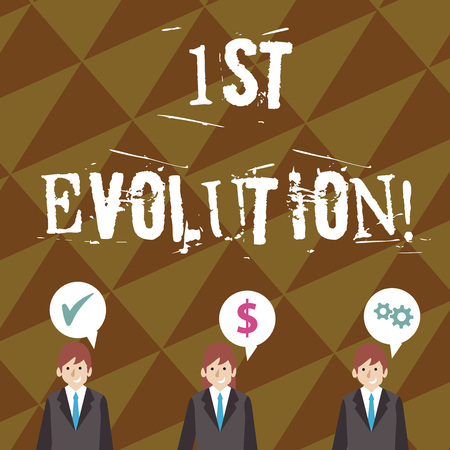 Writing note showing 1St Evolution. Business concept for Change in the genetic features of biological populations Businessmen has Speech Bubble with Optimization Cost Icons