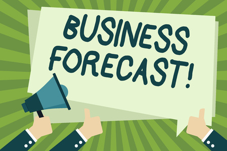 Handwriting text writing Business Forecast. Conceptual photo estimate or prediction of future developments in business Hand Holding Megaphone and Other Two Gesturing Thumbs Up with Text Balloon