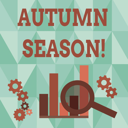 Word writing text Autumn Season. Business photo showcasing it is the season after summer, when leaves fall from trees Magnifying Glass Over Bar Column Chart beside Cog Wheel Gears for Analysis