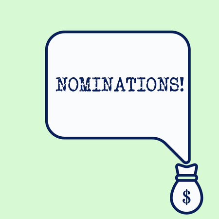 Text sign showing Nominations. Business photo showcasing action of nominating or state being nominated for prize