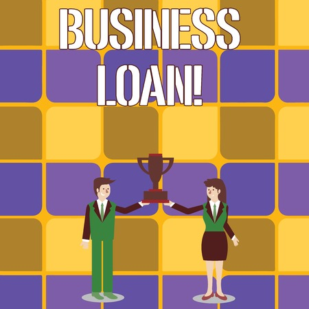 Conceptual hand writing showing Business Loan. Concept meaning Loans provided to small businesses for various purposes Man and Woman Business Suit Holding Championship Trophy Cup