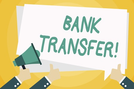 Text sign showing Bank Transfer. Business photo text when the money is sent from one bank account to another Hand Holding Megaphone and Other Two Gesturing Thumbs Up with Text Balloon