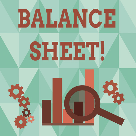 Word writing text Balance Sheet. Business photo showcasing financial statement that report a company s is assets liabilities Magnifying Glass Over Bar Column Chart beside Cog Wheel Gears for Analysis