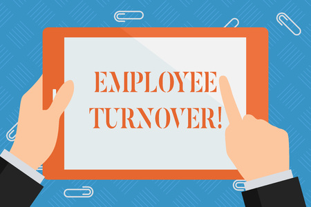 Conceptual hand writing showing Employee Turnover. Concept meaning the percentage of workers who leave an organization Hand Holding Pointing Touching Color Tablet White Screen