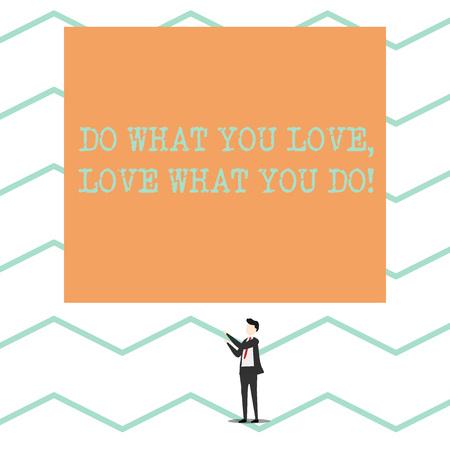 Konzeptionelle Handschrift zeigt tun, was Sie lieben, lieben, was Sie tun. Konzept bedeutet, dass Sie in der Lage sind, Dinge zu tun, die Ihnen Spaß machen, an besseren Orten zu arbeiten?
