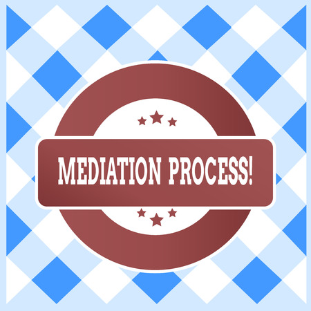 Text sign showing Mediation Process. Business photo text informal and flexible dispute resolution process