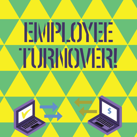 Handwriting text writing Employee Turnover. Conceptual photo the percentage of workers who leave an organization Exchange Arrow Icons Between Two Laptop with Currency Sign and Check Icons