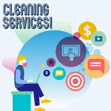 Word writing text Cleaning Services. Business photo showcasing perform a variety of cleaning and maintenance duties Man Sitting Down with Laptop on his Lap and SEO Driver Icons on Blank Space