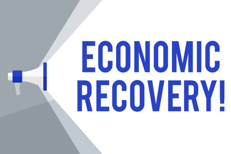Writing note showing Economic Recovery. Business concept for rise of business activity signaling the end of a recession Megaphone Extending the Volume Range through Space Wide Beam