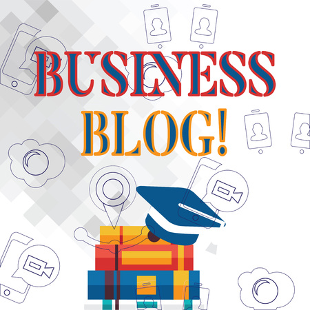 Text sign showing Business Blog. Business photo showcasing Devoted to write about subject matter related to the company Graduation Cap with Tassel Resting on Top of Stack of Thick Books