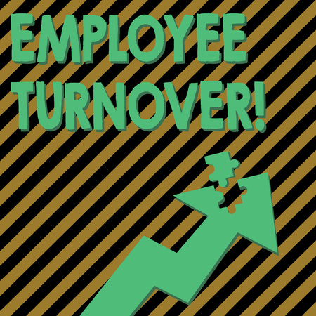 Conceptual hand writing showing Employee Turnover. Concept meaning the percentage of workers who leave an organization Arrow Pointing Up with Detached Part Jigsaw Puzzle Piece