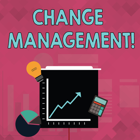 Word writing text Change Management. Business photo showcasing systematic approach to dealing with the transition Investment Icons of Pie and Line Chart with Arrow Going Up, Bulb, Calculator Archivio Fotografico