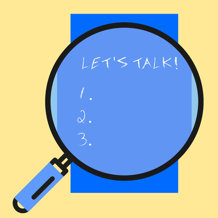 Conceptual hand writing showing Let S Talk. Concept meaning they are suggesting beginning conversation on specific topic