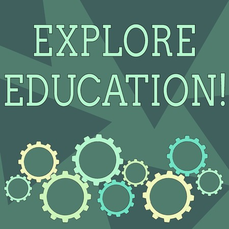 Conceptual hand writing showing Explore Education. Concept meaning Discover the ways of acquiring knowledge or skills Cog Wheel Gear Engaging, Interlocking and Tesselating