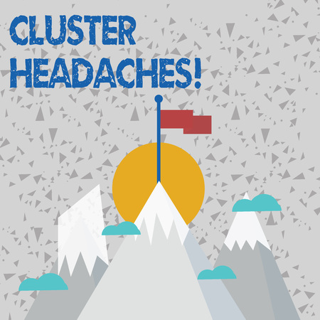 Text sign showing Cluster Headaches. Business photo text intense pain in or around one eye on one side of the head Three High Mountains with Snow and One has Blank Colorful Flag at the Peak
